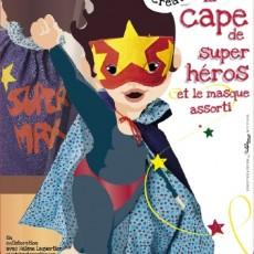 La cape de Super Héros