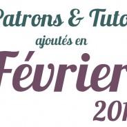 Patrons et Tutos ajoutés en février 2013