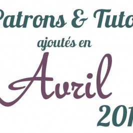 Patrons & tutos avril 2014