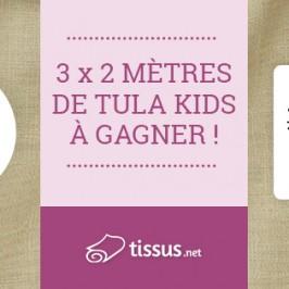 Gagnants tissus Tula Kids + Code réduc