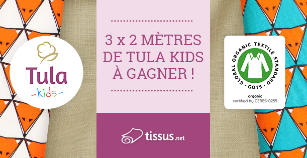 Jeu concours tissus.net Tula Kids