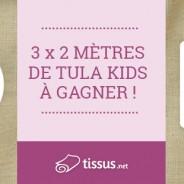 [Jeu-Concours] Tissus Tula Kids