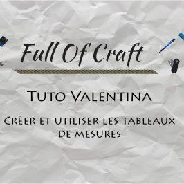 Tuto Valentina – Les tableaux de mesures
