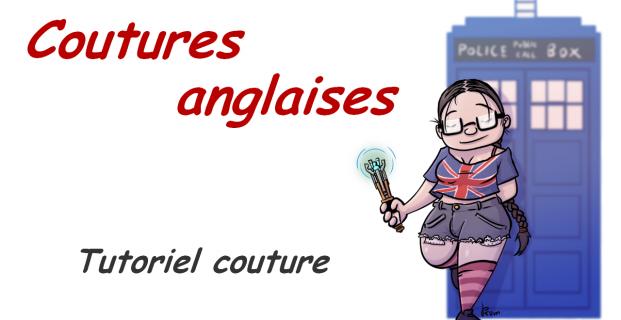 Tutoriel coutures anglaises