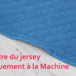 Coudre du jersey à la machine
