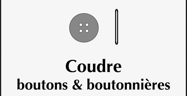 Coudre boutons et boutonnières