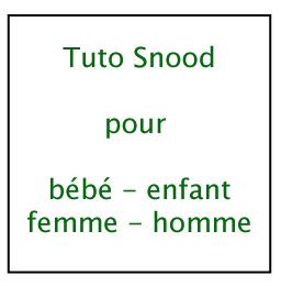 Tuto snood pour bébé – enfant – femme – homme
