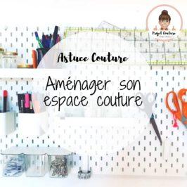 Aménager un (grand ou mini) atelier couture